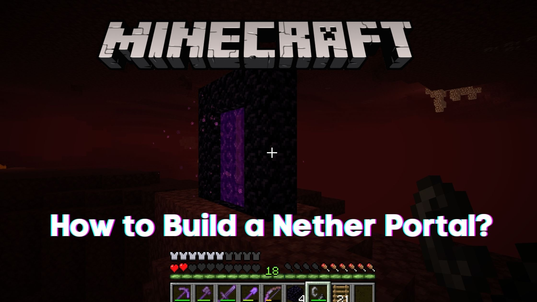 How to Build a Nether Portal in Minecraft?